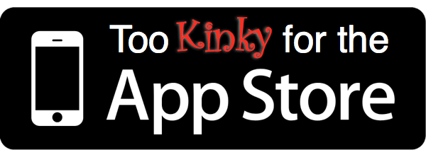 TooKinkyForTheAppStore